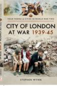 City of London at War 1939-1945